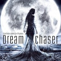 Sarah Brightman. Dreamchaser (CD)