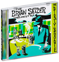 The Brian Setzer Orchestra. The dirty boogie (CD)