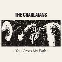 Audio CD The Charlatans. You Cross My Path