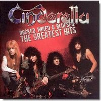 Cinderella Rocked, Wired & Bluesed. The Greatest Hits (CD)