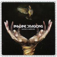 Imagine Dragons. Smoke + Mirrors (CD)