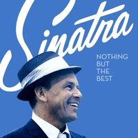 Frank Sinatra. Nothing but the best (CD)