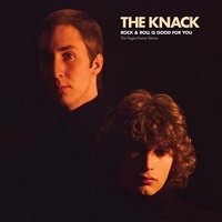 LP Knack. Rock & Roll Is Good For You (LP) / The Knack – Rock & Roll Is Good For You: The Fieger/Averre Demos
