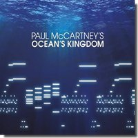 Paul McCartney. Ocean`s Kingdom (CD)