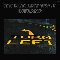 LP Pat Metheny Group. Offramp (LP)