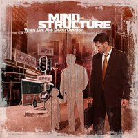 Audio CD Mind Structure. When life and death destroy
