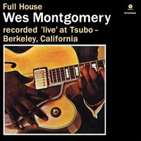 LP Wes Montgomery. Full House (LP)