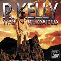 Audio CD R. Kelly. TP.3 Reloaded