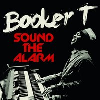 LP Booker T. Jones. Sound The Alarm (LP)