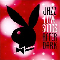 Audio CD Various. Jazz love songs after dark