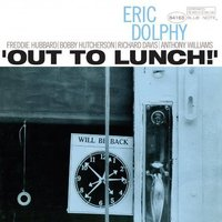 LP Eric Dolphy. Out To Lunch (LP)