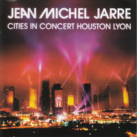 Audio CD Jean Michel Jarre. Cities In Concert Houston Lyon