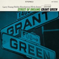LP Grant Green. Street Of Dreams (LP)