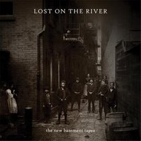 LP The New Basement Tapes. Lost On The River (LP)