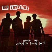 Audio CD The libertines. Anthems for doomed youth