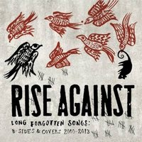 LP Rise Against. Long Forgotten Songs. B-Sides & Covers 2000-2013 (LP)