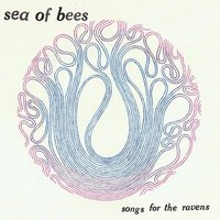 LP Sea Of Bees. Songs For The Ravens (LP)
