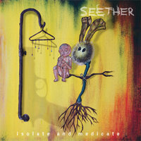 LP Seether. Isolate And Medicate (LP)