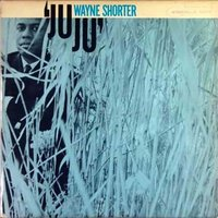 LP Wayne Shorter. JuJu (LP)