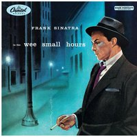 LP Frank Sinatra. In The Wee Small Hours (LP)