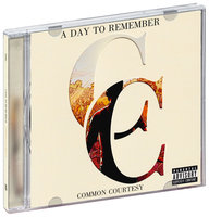 DVD + Audio CD A day to remember. Common courtesy