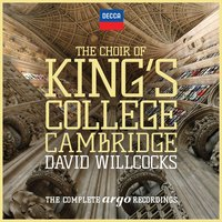Audio CD The Choir of King's College Cambridge and David Willcocks.The Complete Argo Recordings