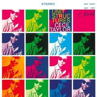 LP Cecil Taylor. Unit Structures (LP)
