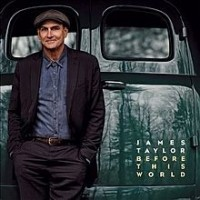 LP James Taylor. Before This World (LP)