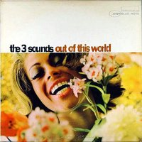 The Three Sounds. Out Of This World (LP)