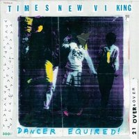 LP Times New Viking. Dancer Equired (LP)