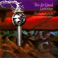 LP Van Der Graaf Generator. Least We Can Do Is Wave To Each Other (LP)