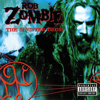 Rob Zombie. The Sinister Urge (LP)