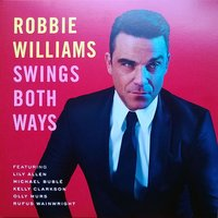 LP Robbie Williams. Swings Both Ways (LP)