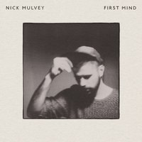 Audio CD Nick Mulvey. First Mind