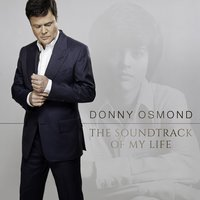 Audio CD Donny Osmond. The Soundtrack Of My Life