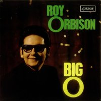 LP Roy Orbison. Big O (LP)