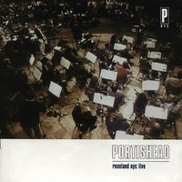 LP Portishead. PNYC (LP) / Portishead. Roseland NYC. Live