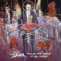 LP Frank Zappa. Feeding The Monkies At Ma Maison (LP)