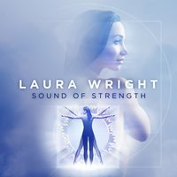 Audio CD Laura Wright. The Sound Of Strength
