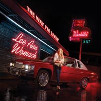 Audio CD Lee Ann Womack. The Way I'm Livin'
