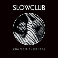 Audio CD Slow Club. Complete Surrender
