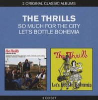 Audio CD The Thrills. Let's Bottle Bohemia/ So Much For The City