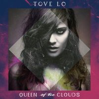 Audio CD Tove Lo. Queen Of The Clouds