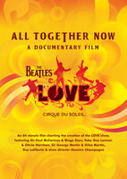 DVD The Beatles Love: All Together Now. A Documentary Film