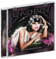 Selena Gomez & The Scene. When The Sun Goes Down (CD)