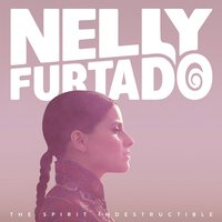 Nelly Furtado. The Spirit Indestructible (CD)