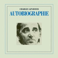 Charles Aznavour. Autobiographie (CD)