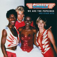 Audio CD Chilly. We Are The Popkings... And Other Hits