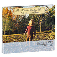 The Allman brothers band. Brothers and sisters (deluxe edition) (2 CD)
