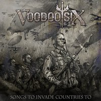 Audio CD Voodoo Six. Songs To Invade Countries To